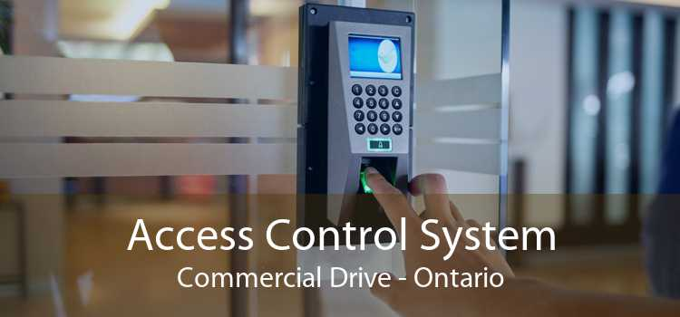 Access Control System Commercial Drive - Ontario