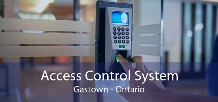 Access Control System Gastown - Ontario