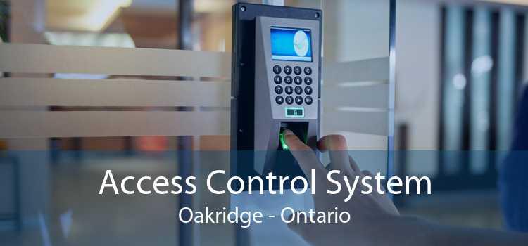 Access Control System Oakridge - Ontario