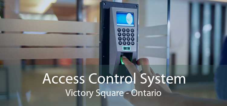 Access Control System Victory Square - Ontario