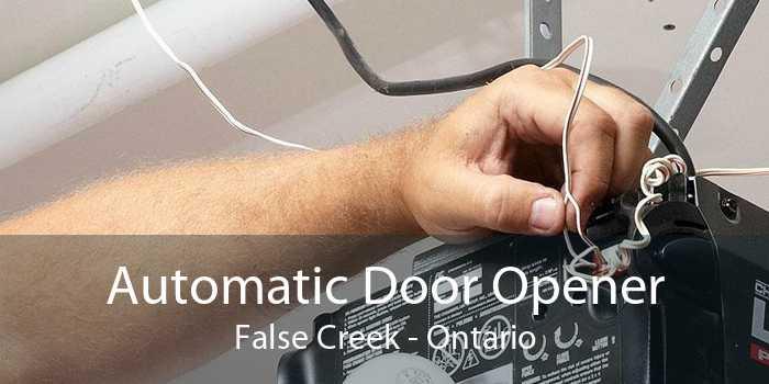 Automatic Door Opener False Creek - Ontario