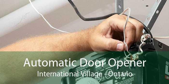 Automatic Door Opener International Village - Ontario