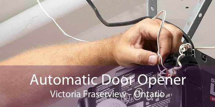 Automatic Door Opener Victoria Fraserview - Ontario