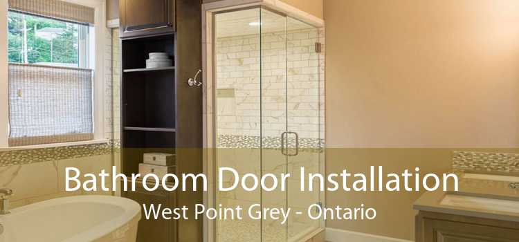 Bathroom Door Installation West Point Grey - Ontario