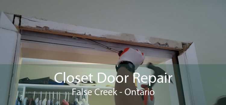 Closet Door Repair False Creek - Ontario