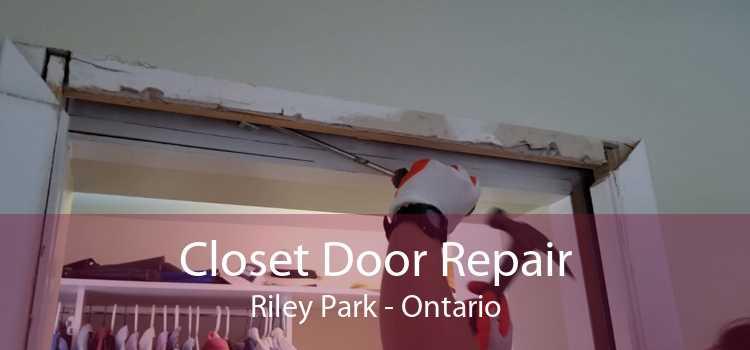 Closet Door Repair Riley Park - Ontario