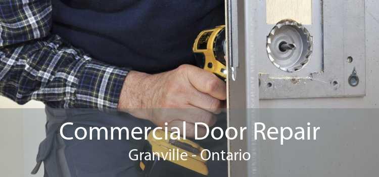 Commercial Door Repair Granville - Ontario