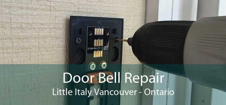 Door Bell Repair Little Italy Vancouver - Ontario