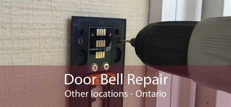Door Bell Repair Other locations - Ontario