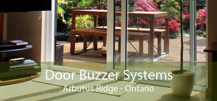 Door Buzzer Systems Arbutus Ridge - Ontario