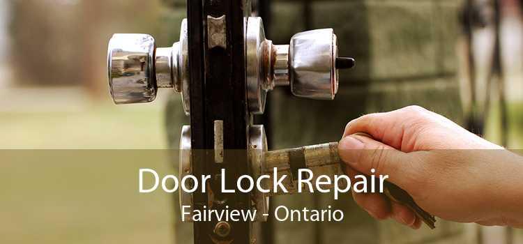 Door Lock Repair Fairview - Ontario