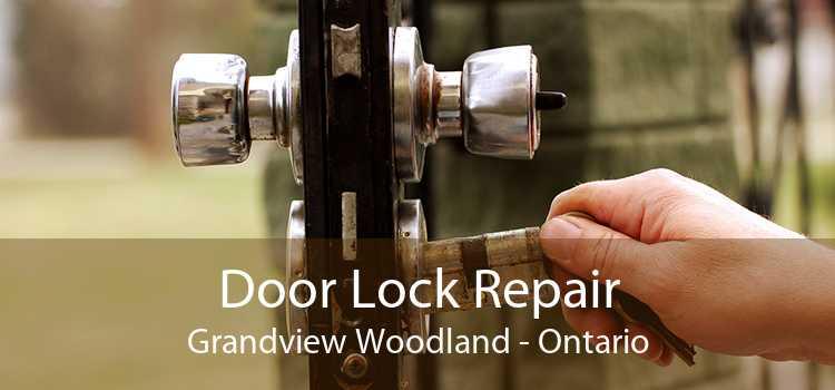 Door Lock Repair Grandview Woodland - Ontario