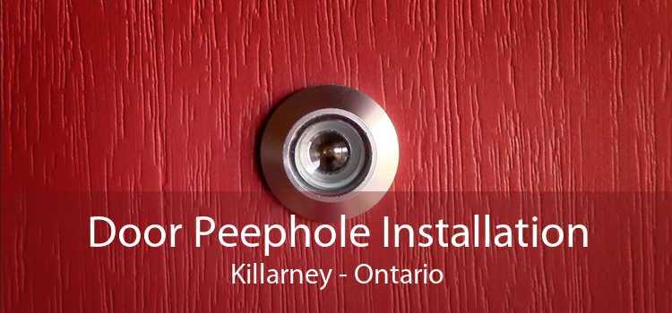 Door Peephole Installation Killarney - Ontario