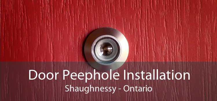 Door Peephole Installation Shaughnessy - Ontario