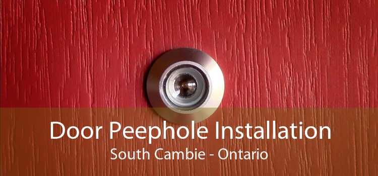 Door Peephole Installation South Cambie - Ontario