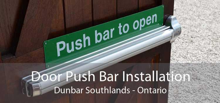 Door Push Bar Installation Dunbar Southlands - Ontario
