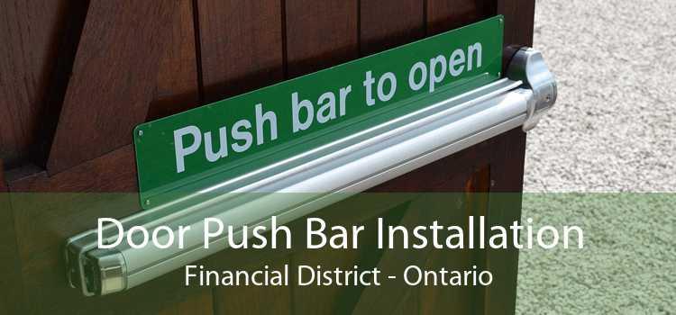 Door Push Bar Installation Financial District - Ontario