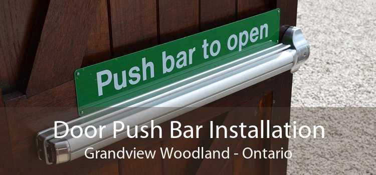 Door Push Bar Installation Grandview Woodland - Ontario
