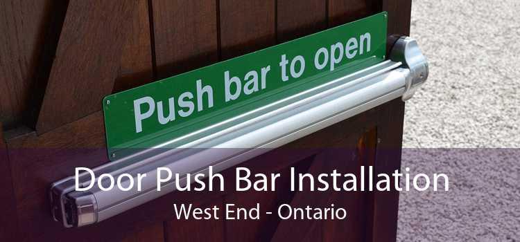 Door Push Bar Installation West End - Ontario