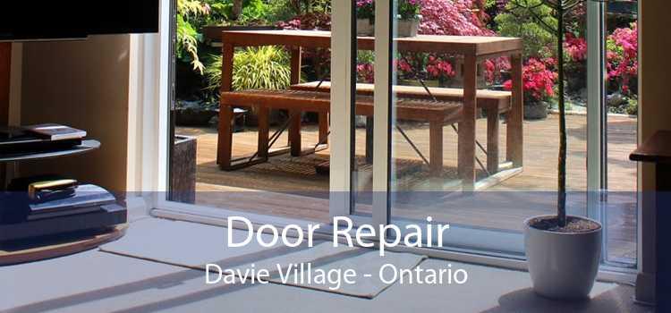 Door Repair Davie Village - Ontario