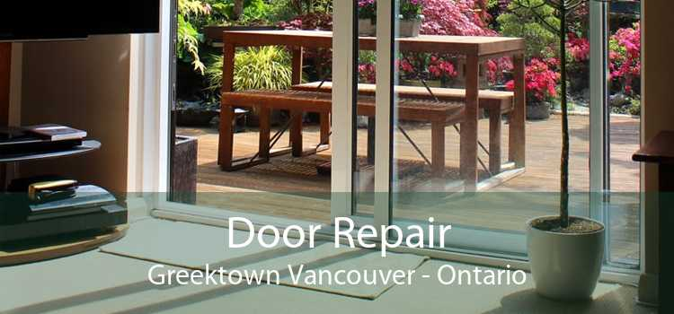 Door Repair Greektown Vancouver - Ontario