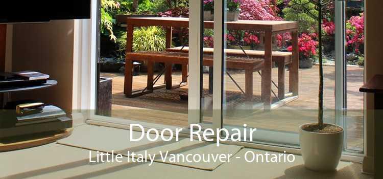 Door Repair Little Italy Vancouver - Ontario