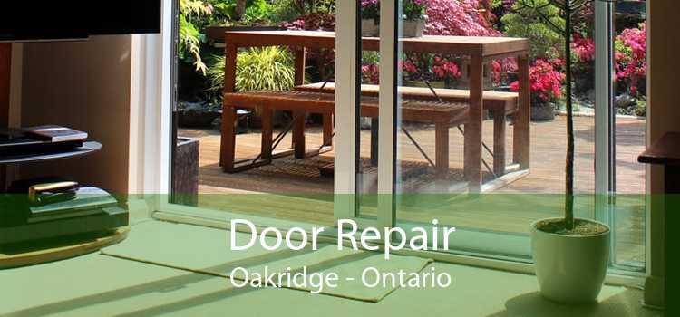 Door Repair Oakridge - Ontario