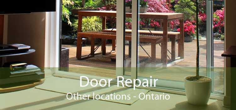 Door Repair Other locations - Ontario