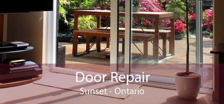 Door Repair Sunset - Ontario