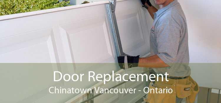 Door Replacement Chinatown Vancouver - Ontario