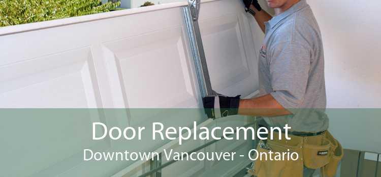 Door Replacement Downtown Vancouver - Ontario