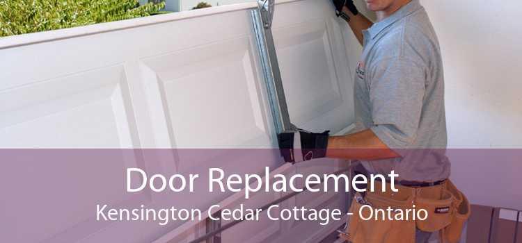 Door Replacement Kensington Cedar Cottage - Ontario