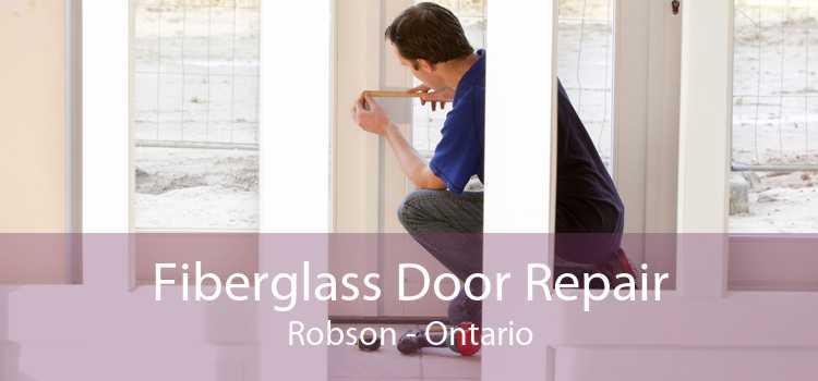 Fiberglass Door Repair Robson - Ontario
