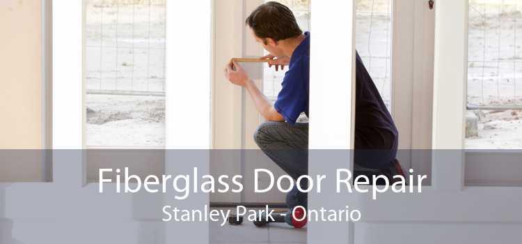 Fiberglass Door Repair Stanley Park - Ontario