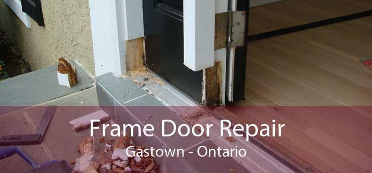 Frame Door Repair Gastown - Ontario