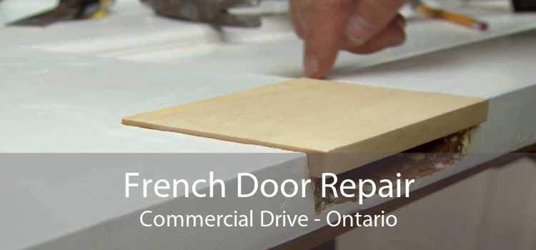 French Door Repair Commercial Drive - Ontario