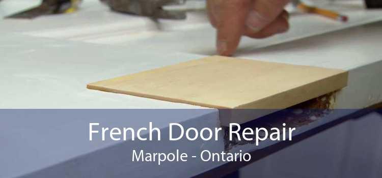 French Door Repair Marpole - Ontario