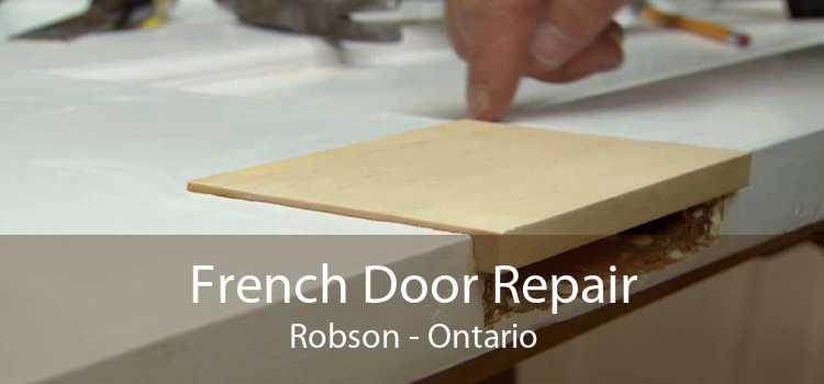 French Door Repair Robson - Ontario