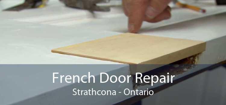 French Door Repair Strathcona - Ontario