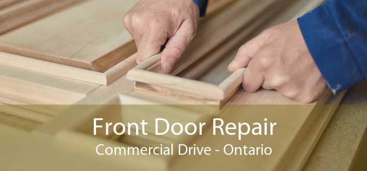 Front Door Repair Commercial Drive - Ontario