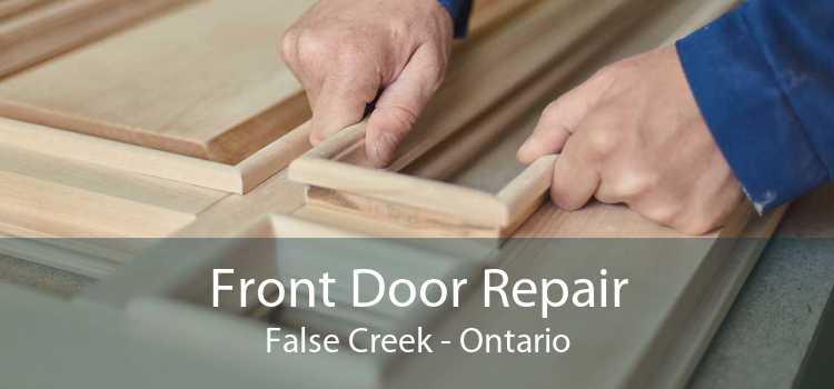 Front Door Repair False Creek - Ontario
