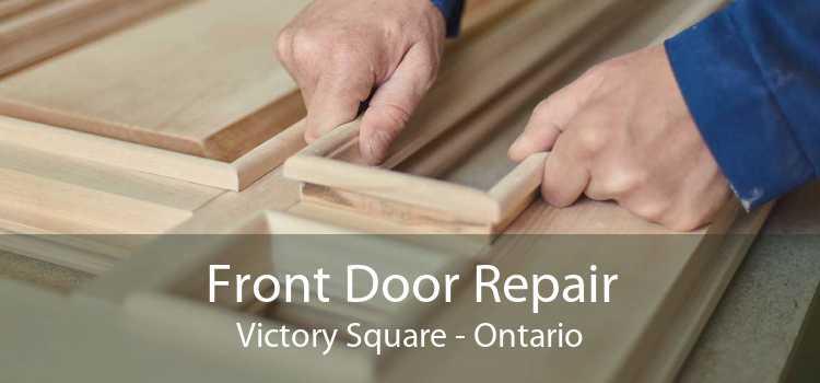 Front Door Repair Victory Square - Ontario