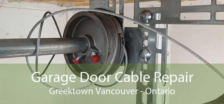 Garage Door Cable Repair Greektown Vancouver - Ontario