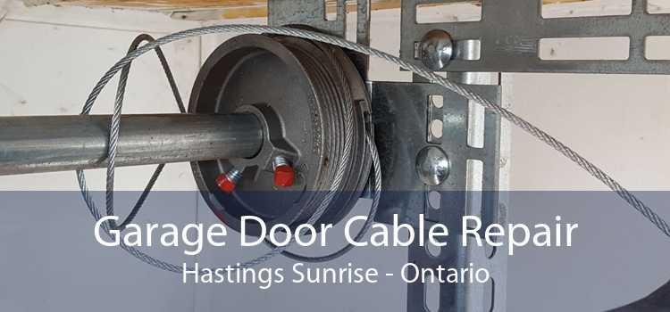 Garage Door Cable Repair Hastings Sunrise - Ontario