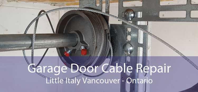Garage Door Cable Repair Little Italy Vancouver - Ontario