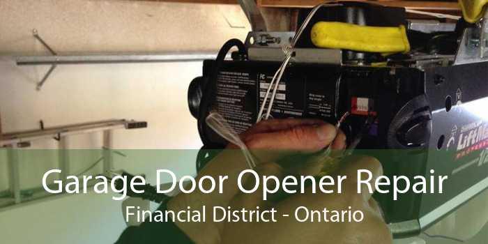 Garage Door Opener Repair Financial District - Ontario