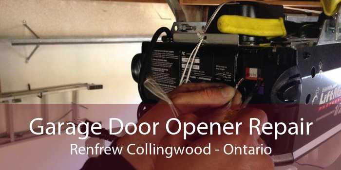 Garage Door Opener Repair Renfrew Collingwood - Ontario