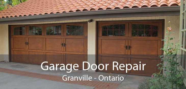 Garage Door Repair Granville - Ontario