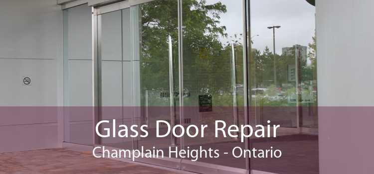 Glass Door Repair Champlain Heights - Ontario