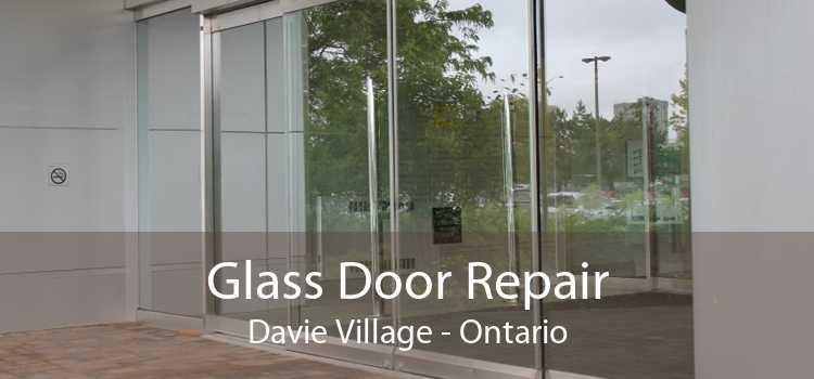 Glass Door Repair Davie Village - Ontario